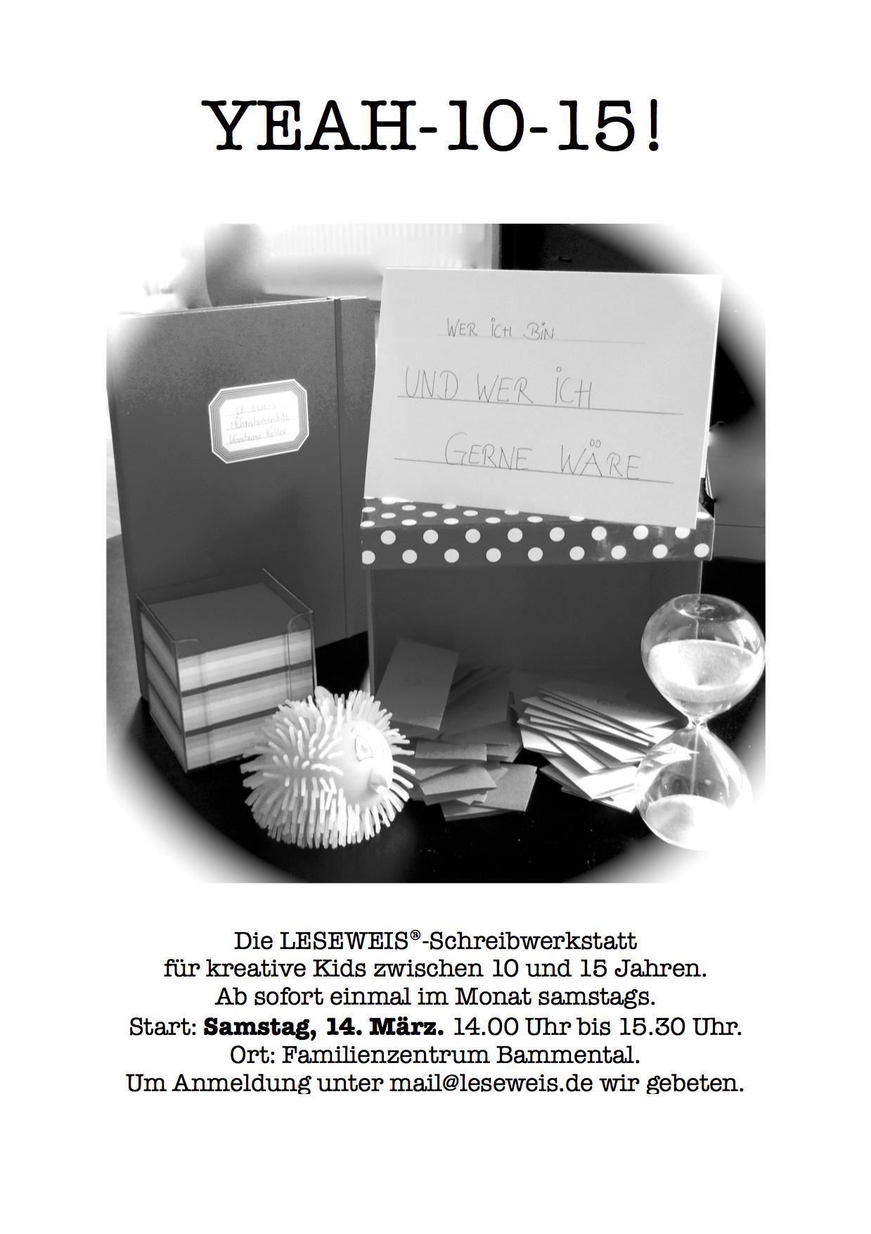 YEAH-10-15! – Offene Schreibwerkstatt für Kinder ab etwa 10 bis etwa 15 Jahren